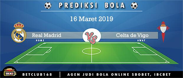 Prediksi Real Madrid Vs Celta de Vigo 16 Maret 2019