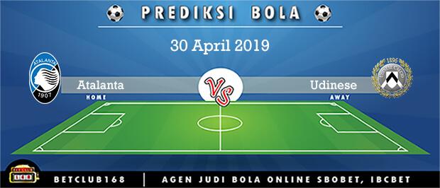 Prediksi Atalanta Vs Udinese 30 April 2019
