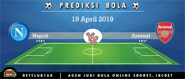 Prediksi Napoli Vs Arsenal 19 April 2019