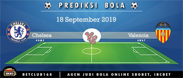 Prediksi Chelsea Vs Valencia 18 September 2019