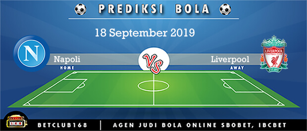 Prediksi Napoli Vs Liverpool 18 September 2019
