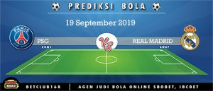 Prediksi PSG Vs REAL MADRID 19 September 2019