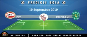 Prediksi PSV Vs Sporting CP 19 September 2019