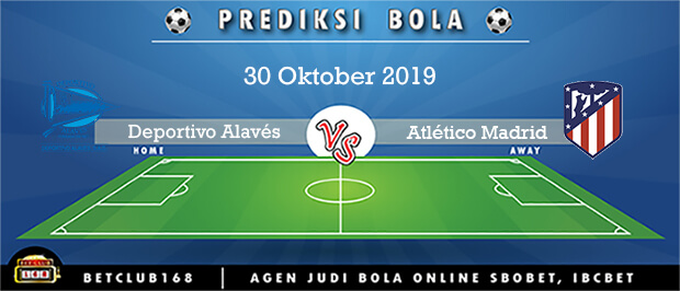 Prediksi Deportivo Alavés Vs Atlético Madrid 30 Oktober 2019