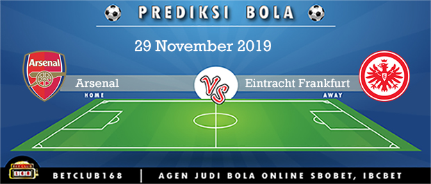 Prediksi Arsenal Vs Eintracht Fran 29 November 2019