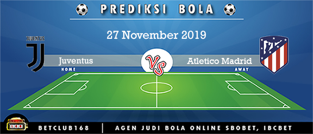Prediksi Juventus Vs Atletico Madrid 27 November 2019