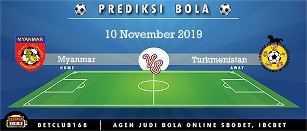 Prediksi Myanmar Vs Turkmenistan 10 November 2019