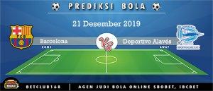 Prediksi Barcelona Vs Deportivo Alavés 21 Desember 2019