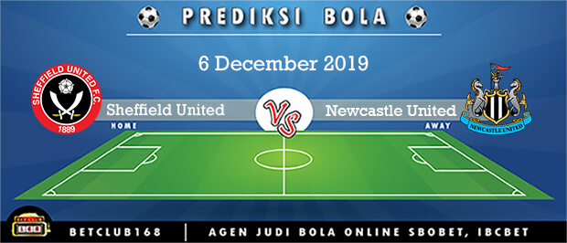 Prediksi Sheffield United Vs Newcastle United 6 December 2019