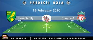 Prediksi Norwich City Vs Liverpool 16 February 2020