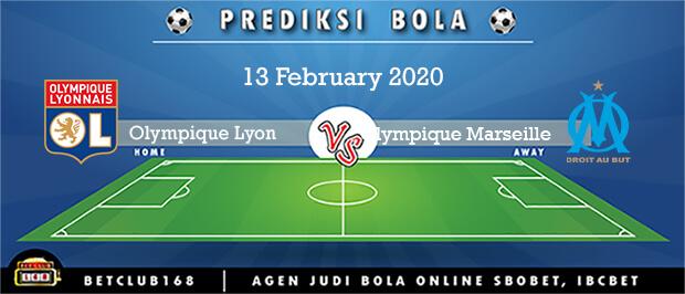Prediksi Olympique Lyonnais Vs Olympique Marseille 13 February 2020