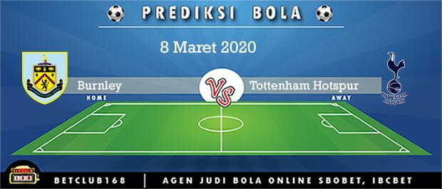 Prediksi Burnley Vs Tottenham Hotspur 8 Maret 2020
