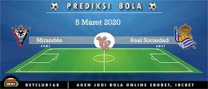 Prediksi Mirandés Vs Real Sociedad 5 Maret 2020