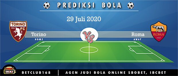 Prediksi Torino Vs Roma 29 Juli 2020